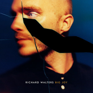 Richard Walters - Big Joy