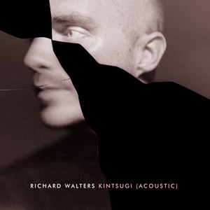 Richard Walters - Kintsugi (acoustic)