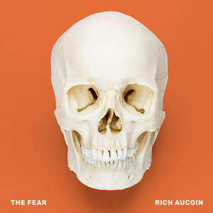 Rich Aucoin - The Fear