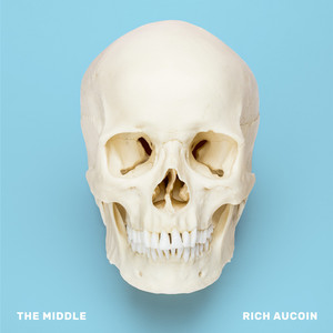 Rich Aucoin - The Middle