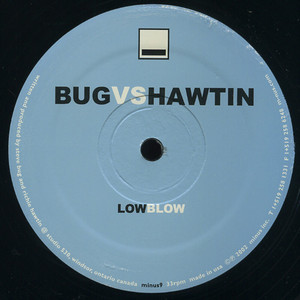 Richie Hawtin - Low Blow (bug Vs. Hawtin)