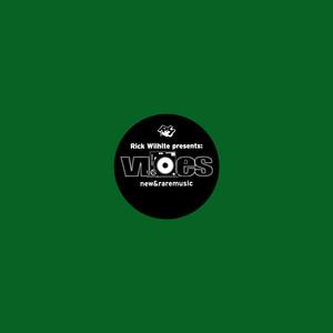 Rick Wilhite - Vibes New & Rare Music – Part 5