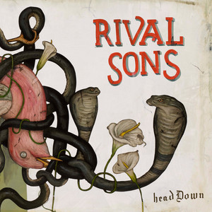 Rival Sons - Head Down – Track By Track Commentary