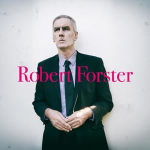 Robert Forster - Let Me Imagine You