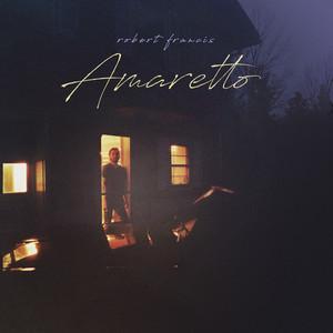 Robert Francis - Amaretto
