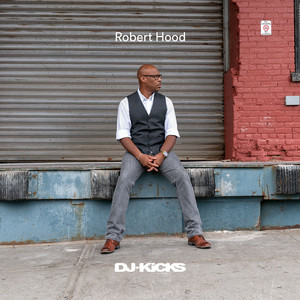 Robert Hood - Dj-kicks (mixed Tracks)