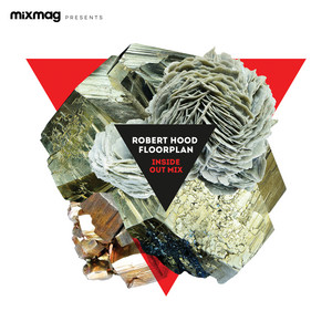 Robert Hood - Mixmag Presents: Inside Out Mix