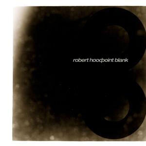 Robert Hood - Point Blank