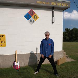 Robert Pollard - Space City Kicks