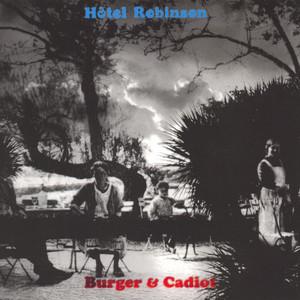 Rodolphe Burger - Hôtel Robinson