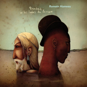 Romain Humeau - Friday