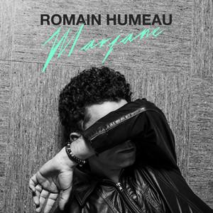 Romain Humeau - Marjane