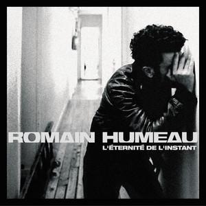 Romain Humeau - Prends Ma Main
