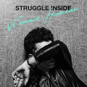 Romain Humeau - Struggle Inside
