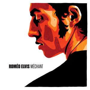 Roméo Elvis - Méchant