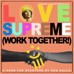 Ron Gallo - Love Supreme (work Together!) [a Reimagined Claudius Mittend…