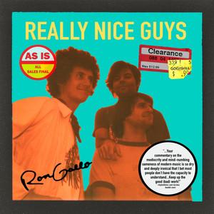 Ron Gallo - Really Nice Guys