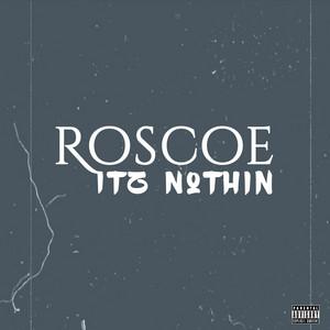 Roscoe - Itz Nothin (j. Wells Mix)