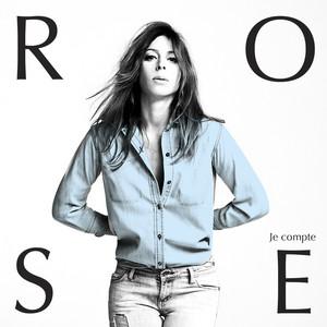 Rose - Je Compte