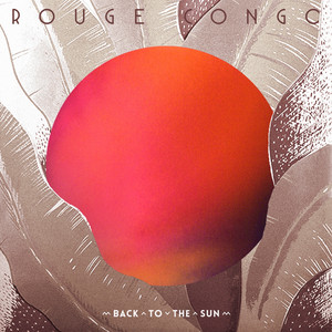 Rouge Congo - Back To The Sun