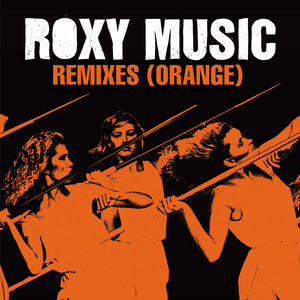 Roxy Music - Remixes (orange)