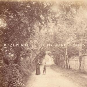 Rozi Plain - See My Boat (remixes)