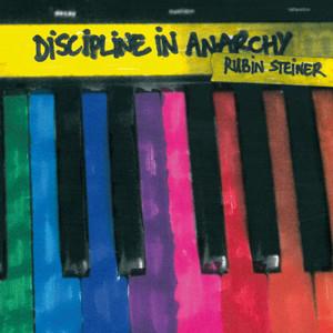 Rubin Steiner - Discipline In Anarchy