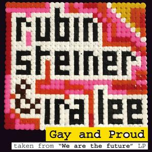 Rubin Steiner - Gay & Proud