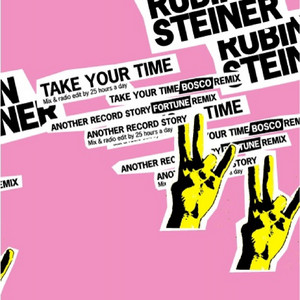 Rubin Steiner - Take Your Time – Ep