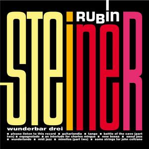 Rubin Steiner - Wunderbar Drei