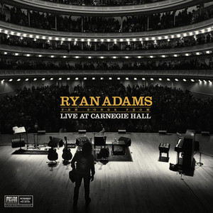 Ryan Adams - Ten Songs From Carnegie Hall
