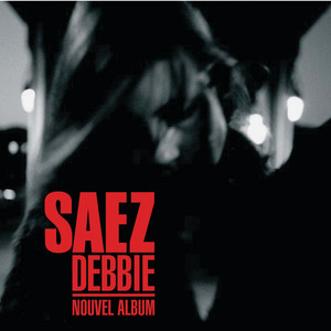 Saez - Debbie