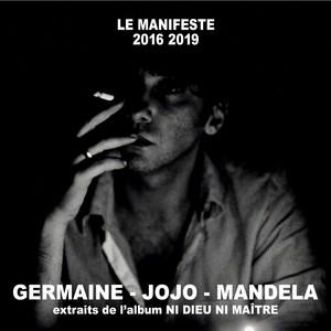 Saez - Germaine, Jojo, Mandela (extraits De L'album «le Manifeste 2…