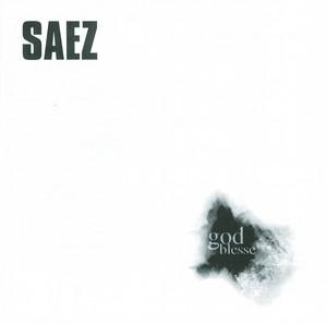 Saez - God Blesse
