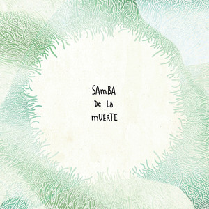 Samba De La Muerte - 4 (extended Version)