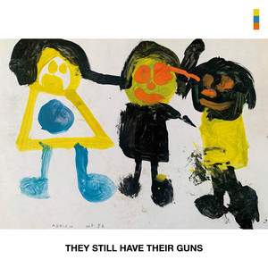 Samba De La Muerte - They Still Have Their Guns