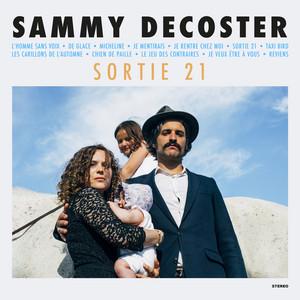 Sammy Decoster - Sortie 21