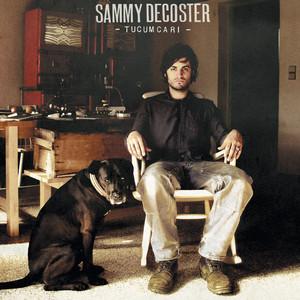 Sammy Decoster - Tucumcari