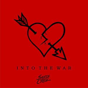 Santa Cruz - Into The War