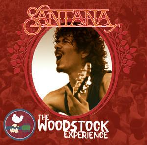 Santana - Santana: The Woodstock Experience