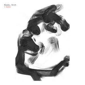 Sarah Blasko - «i Awake» Track By Track