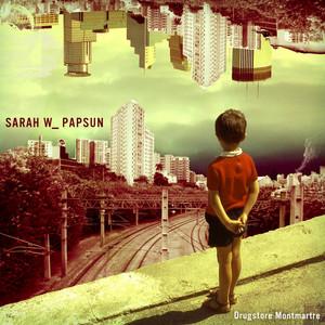 Sarah W. Papsun - Drugstore Montmartre