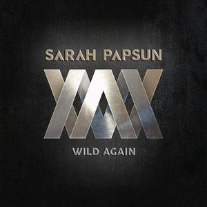 Sarah W. Papsun - Wild Again