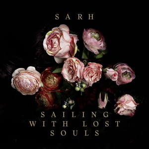 Sarh - Sailing With Lost Souls