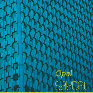 Saycet - Opal – Ep