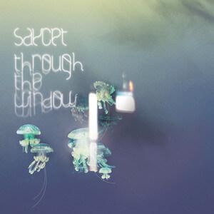 Saycet - Through The Window