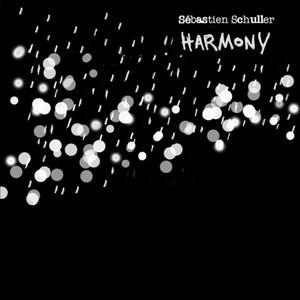 Sébastien Schuller - Harmony – Ep
