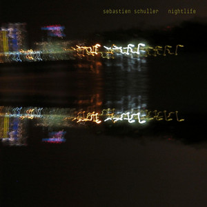 Sébastien Schuller - Nightlife – Single