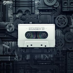 Scratch Bandits Crew - Soundboy Ep