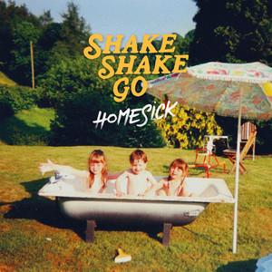 Shake Shake Go - Homesick